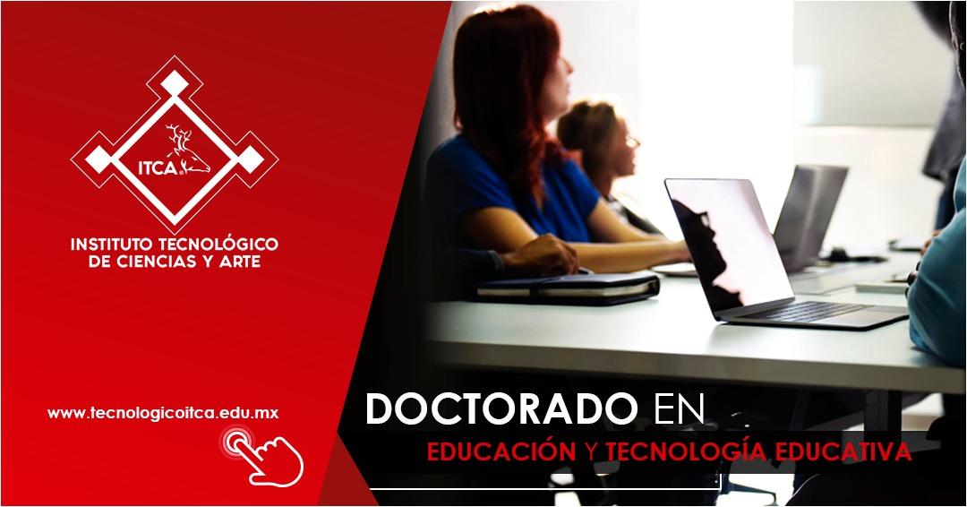 Doctorado en Educación y en Tecnología Educativa